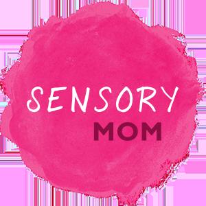 Sensory Mom